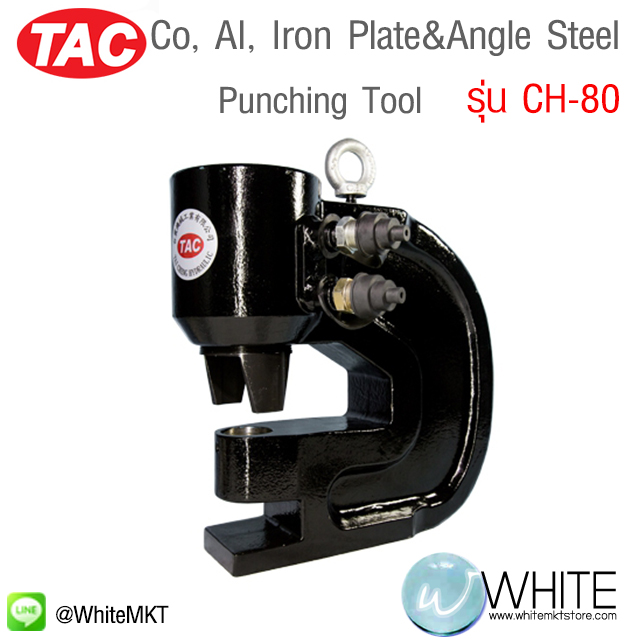 Co, AI, Iron Plate&Angle Steel Punching Tool รุ่น CH-80 ยี่ห้อ TAC (CHI)