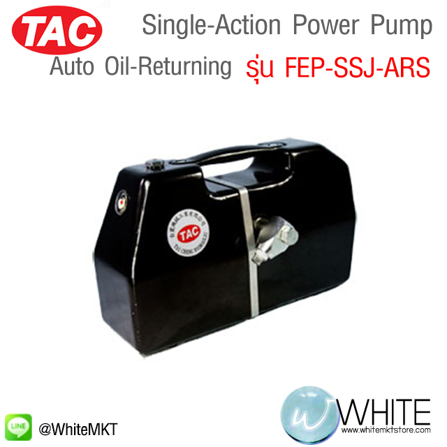 Single-Action Auto Oil-Returning Power Pump รุ่น FEP-SSJ-ARS ยี่ห้อ TAC (CHI)