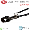 Direct Type Cutting Tool รุ่น CPC-40A ยี่ห้อ TAC (CHI)