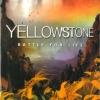 Yellowstone : Battle For Life / อาณาจักรอุทยานโลกตะลึง