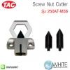 Screw Nut Cutter รุ่น 250AT-M36 ยี่ห้อ TAC (CHI)