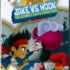 Jake And The Never Land Pirates : Jake VS Hook The Ultimate Pirate Showdown / เจคและแก๊งค์โจรสลัด : ที่สุดของการเผชิญหน้าระหว่างเจค กับ ฮุ้ค
