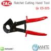 Ratchet Cutting Hand Tool รุ่น CS-325 ยี่ห้อ TAC (CHI)