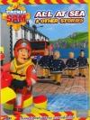 Fireman Sam : All At Sea & Other Stories / แซมยอดตำรวจดับเพลิง ชุด ยามชายฝั่งคนใหม่