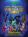 บันทึกการแสดงสด Mini Concert The Mask Singer