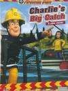 Fireman Sam: Charlie's Big Catch & Other Stories / แซมยอดตำรวจดับเพลิง ชุด ชาลีชวนตกปลา