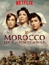 Morocco : Love in Times of War Season 1 / รักกลางสมรภูมิเลือด ปี 1 (บรรยายไทย 3 แผ่นจบ+แถมปกฟรี)