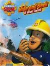 Fireman Sam : Hide and Seek & Other Stories / แซมยอดตำรวจดับเพลิง ชุด ผจญไฟป่า