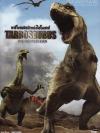 Tarbosaurus The Mightiest Ever / ทาร์โบซอรัส เจ้าแห่งไดโนเสาร์