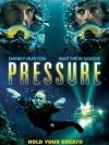 Pressure / ดิ่งระทึกนรก