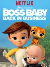 The Boss Baby Back in Business Season 1 / นายใหญ่คืนวงการ ซีซั่น 1 (พากย์ไทยเท่านั้น)