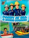 Fireman Sam : Mandy at Sea & other stories / แซมยอดตำรวจดับเพลิง ชุด แมนดี้ท่อง