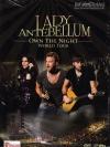 Lady Antebellum : Own The Night World Tour