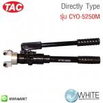 Directly Type รุ่น CYO-5250M ยี่ห้อ TAC (CHI)