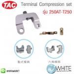 Terminal Compression set รุ่น 250AT-T250 ยี่ห้อ TAC (CHI)