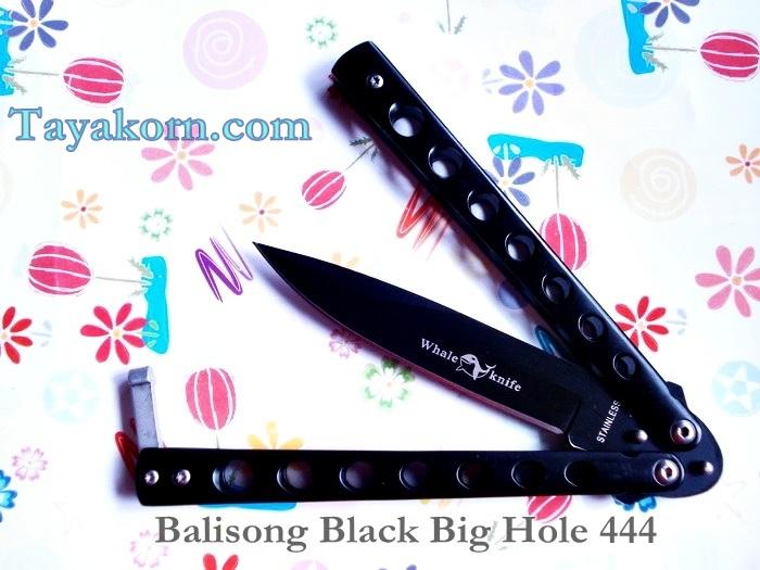 มีดควง Balisong Black Bighole 444 TK2013/00503